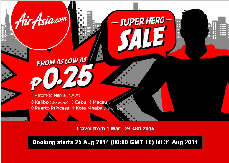 AIR ASIA: Last Chance! SUPERHERO SALE ends this Sunday! Base fare from P0.25