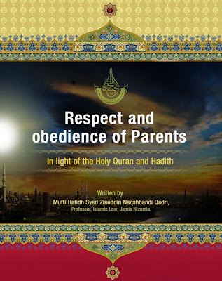 Respect and obedience of parents - In light of the Holy Quran and Hadith