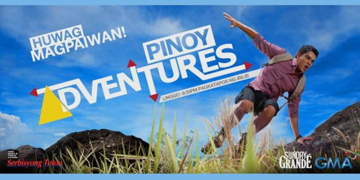 "stories for the newest GMA-7 travel adventure show called, "" Pinoy"