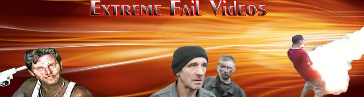 Extreme Fail Videos