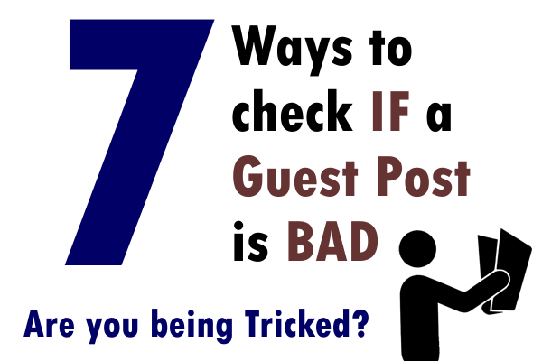 7 ways to check if a Guest Post is bad