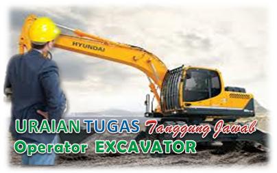 Uraian Tugas Operator Excavator