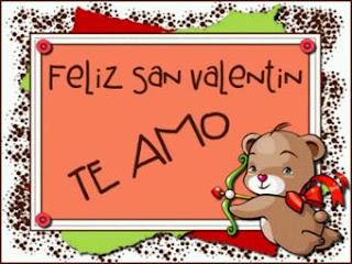 Dia San Valentin, Frases de Amor, Te Amo, parte 2