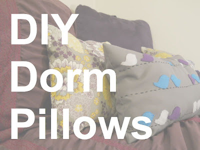 Cute Pillows For Dorm Rooms : I Told You Sew: Dorm Room Pillows (Handmade and Inexpensive!)