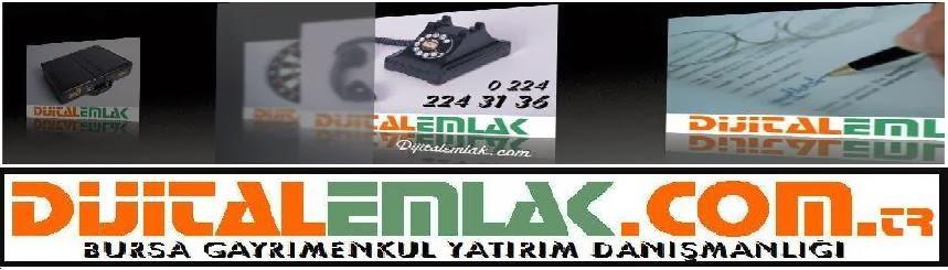DijitalEmlak Bursa Gayrimenkul Yatırım danışmanlığı - Real Estate turkey Bursa property
