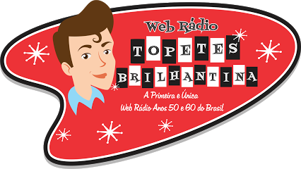 Radio Web Topetes e Brilhantina
