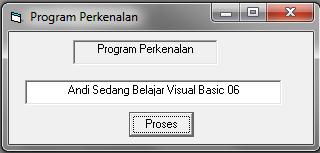 Membuat Program Perkenalan Dengan Visual Basic 6.0