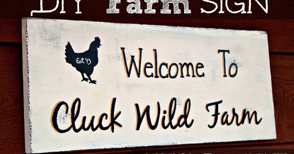 Cluck Wild Homestead Diy Farm Sign Using Any Font