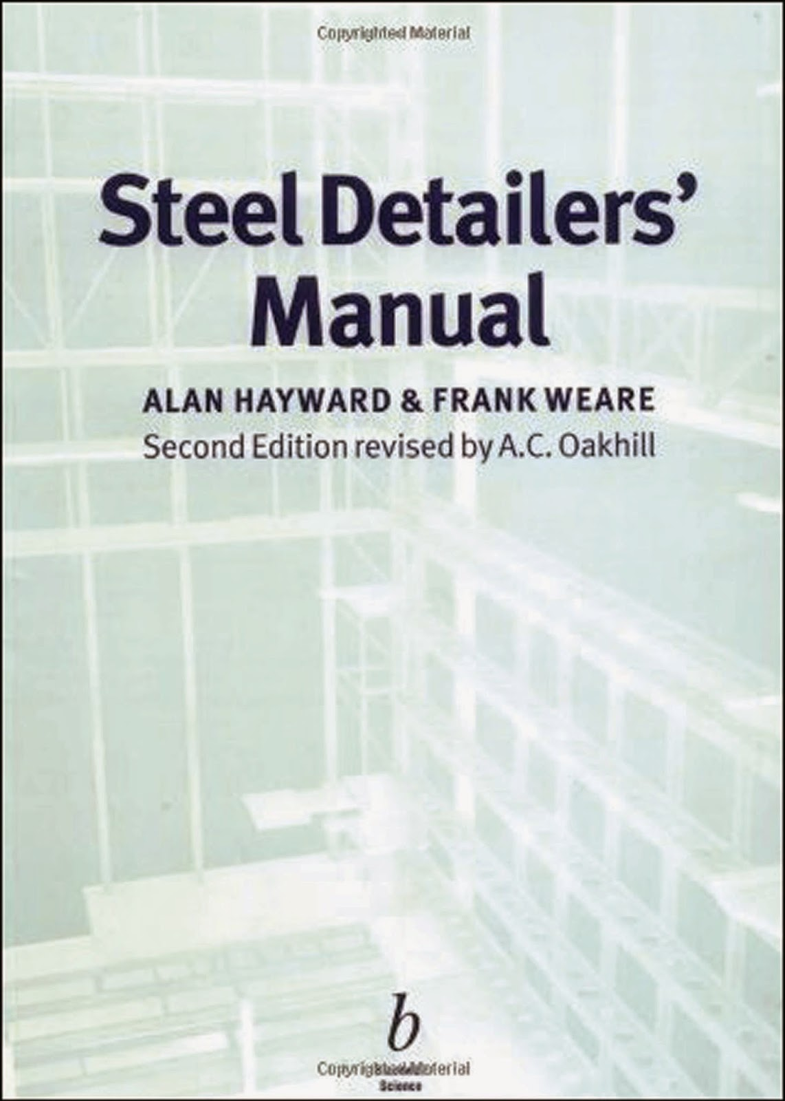 Book: Steel Detailer's Manual 2nd Edition by Alan Hayward, Frank Weare