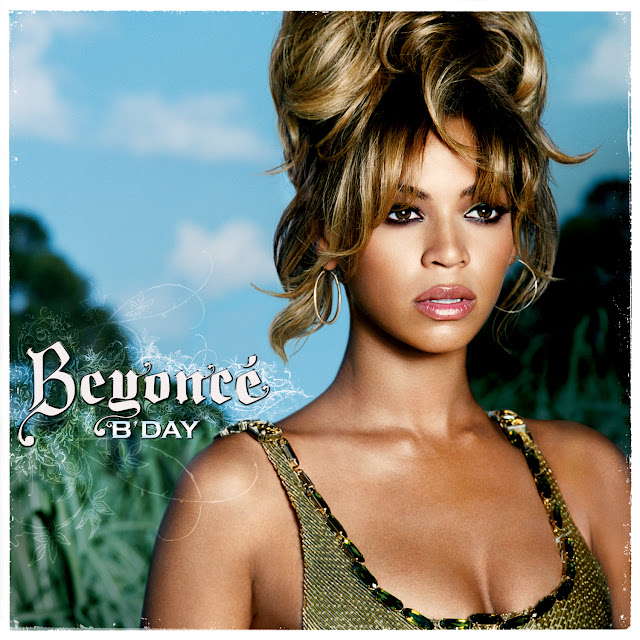 Black Music Fac Beyoncu00e9 - Bu0026#39;Day (Album 2006)