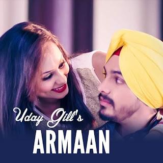 Armaan - Uday Gill