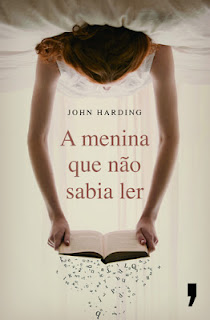 A menina que não sabia ler - Jonh Harding