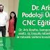 Dr. Aris Koufos Podoloji Ünitesi'nde CNC Eğitimi Verdi