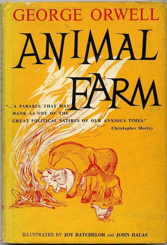 What was Orwell's purpose in writing Animal Farm?