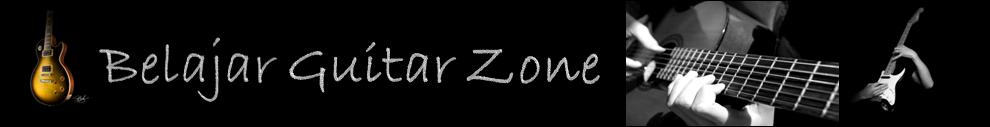 BELAJAR GUITAR ZONE