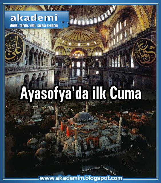 Ayasofya'da ilk Cuma