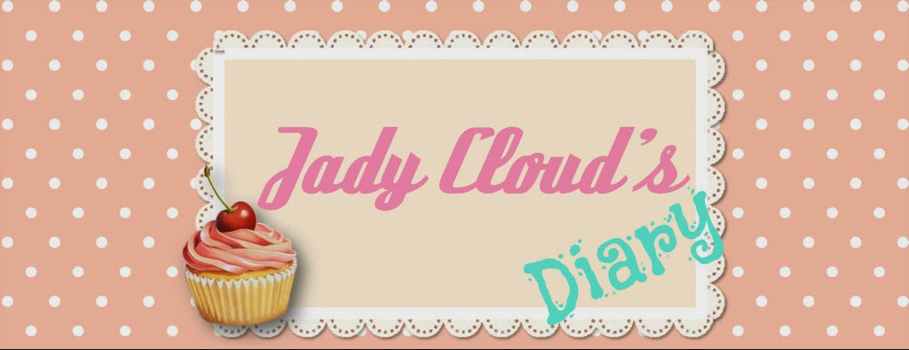 Jady Cloud's Diary