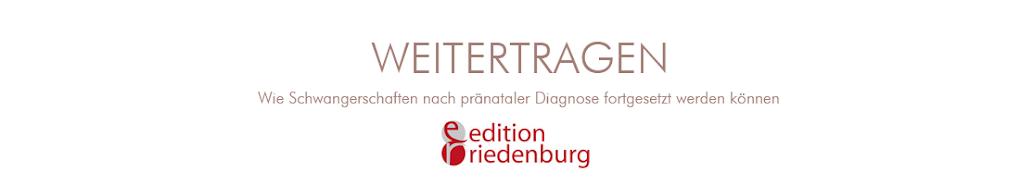 Weitertragen - das Buch:  Schwangerschaft nach pränataler Diagnose
