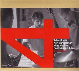 Ken Vandermark, Adam Lane, Magnus Broo, Paal Nilssen-Love, 4 Corners