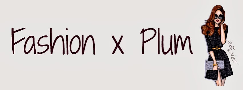 Fashion x Plum