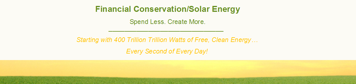 Financial Conservation/Solar Energy