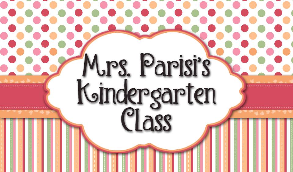 Mrs. Parisi's Kindergarten Class