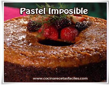 Recetas de tortas y pasteles , pastel Imposible