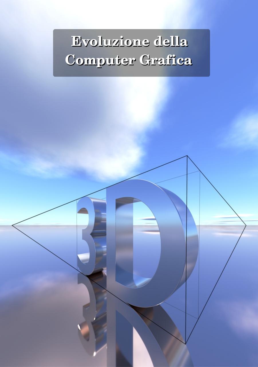 evoluzione della computer grafica 3d - eBook GRATIS