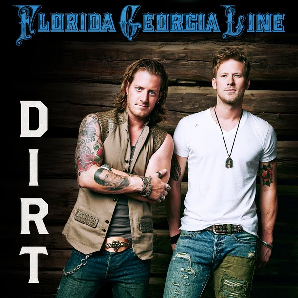 Florida Georgia Line - Dirt - Single Cover