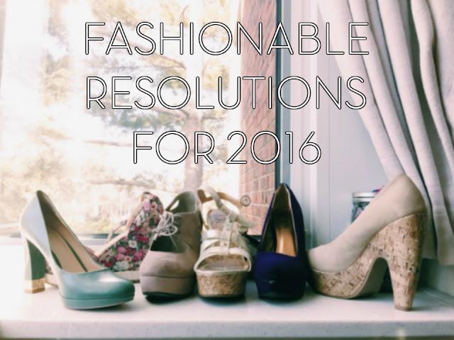fashionable resolutions 2016
