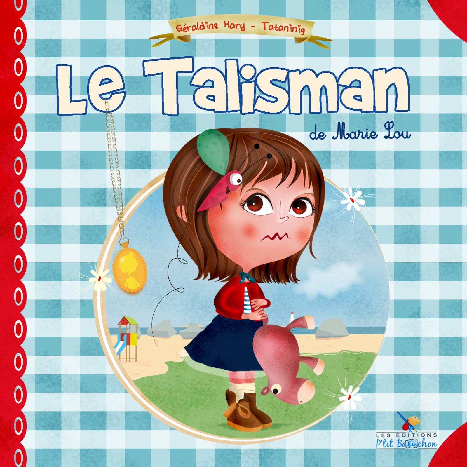 Le talisman de Marie Lou