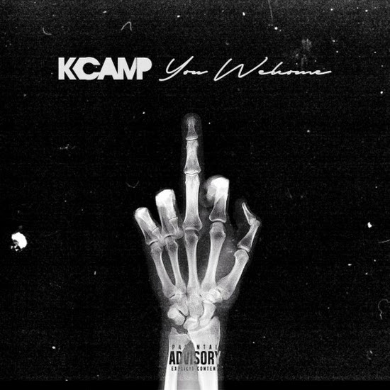 Mixtape: K. Camp - You Welcome