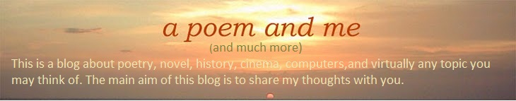 A poem and me (and much more)
