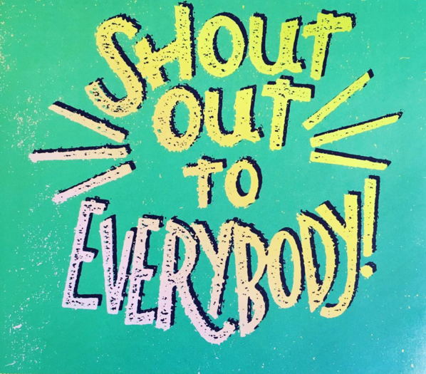 Shout_out_to_everybody