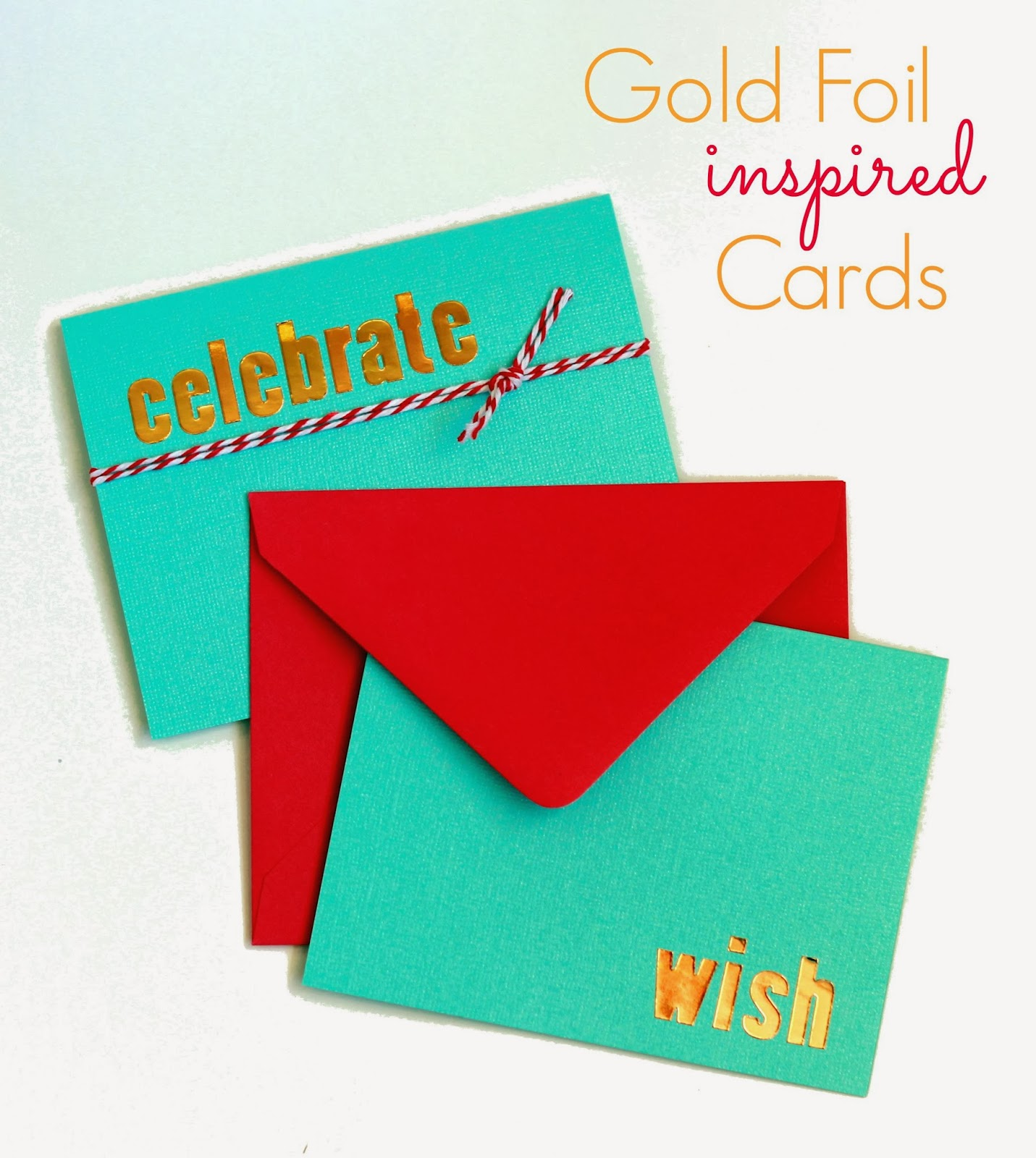 DIY Gold Foil Inspired Cards