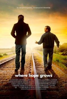 Ver Película Where Hope Grows Online Gratis (2014)