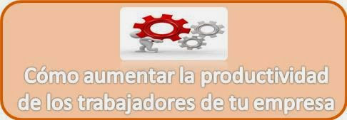 Productividad, Trabajadores, Empresa,