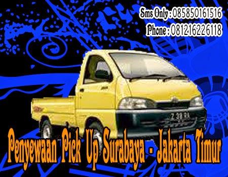 Penyewaan Pick Up Surabaya - Jakarta Timur