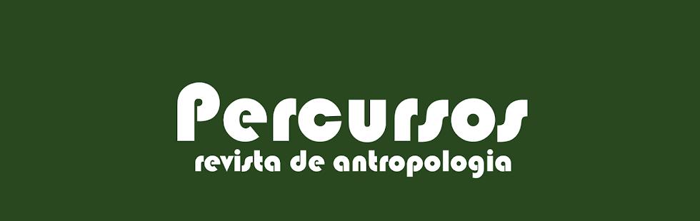 Percursos - Revista de Antropologia