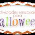 Recursos: Actividades sensoriales para Halloween