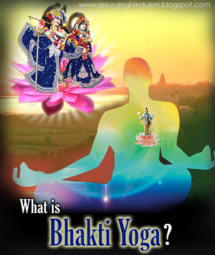 Bhakti Yoga Is One Of The Four Main Yogic Paths To Enlightenment Means Devotion Or Love And This Path Contains Various Practices Unite