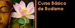 CURSO BASICO DE BUDISMO