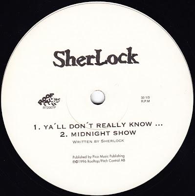 SherLock – Sherlock / It's All Good / Ya'll Don't Really Know / Midnight Show (VLS) (1996) (FLAC + 320 kbps)