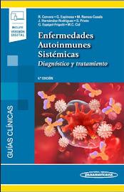 Guías Diagnóstico y Tratamiento de las Enfermedades Autoinmunes Sistémicas
