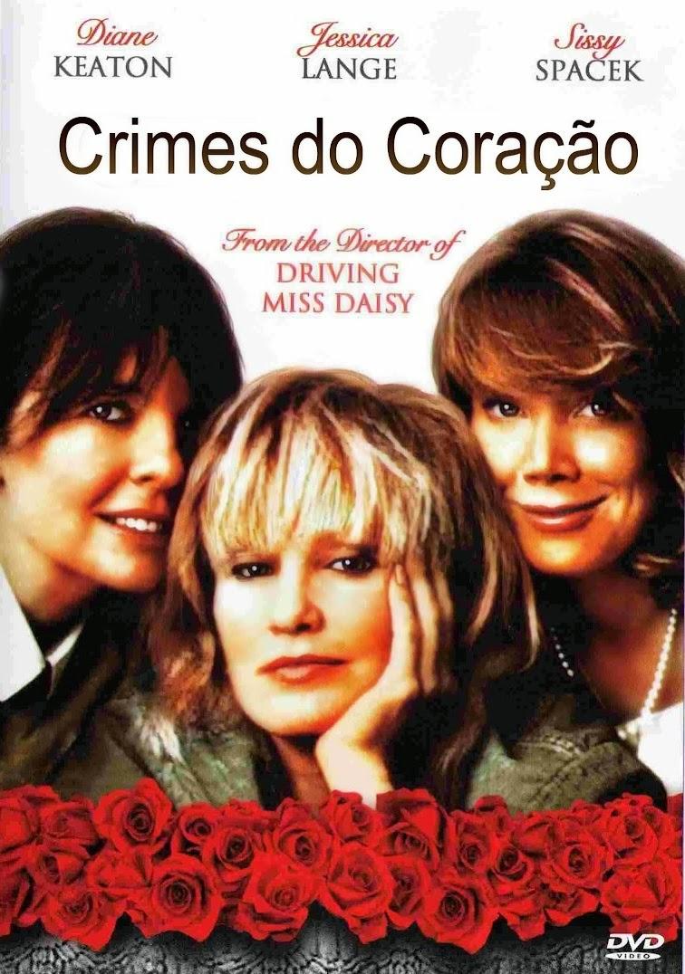 Crimes do Coração – Dublado (1986)