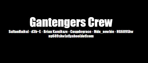 GANTENGERS CREW