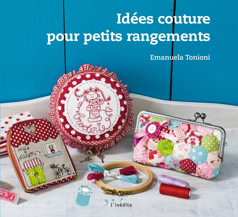 """Libro """"Idées couture pour petits rangements"""""""