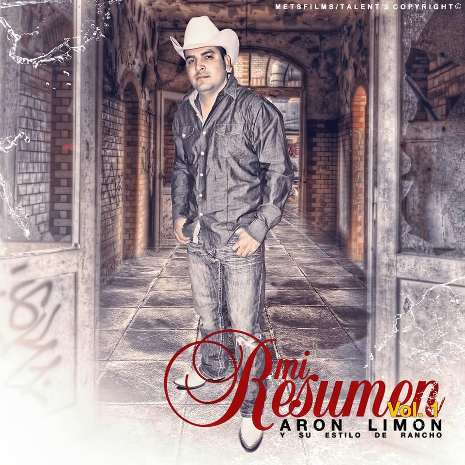 Aron Limon Y Su Estilo De Rancho – Mi Resumen Disco 2013