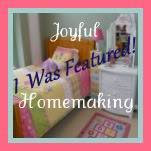 Joyful Homemaking Feature