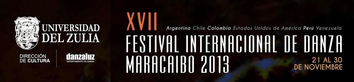 XVII FESTIVAL INTERNACIONAL DE DANZA - MARACAIBO 2013